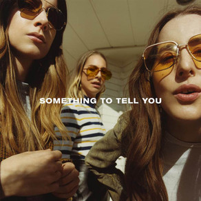 Something to Tell You by HAIM - Music Review