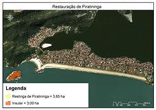 Restauração de Piraininga e Ilha do Veado