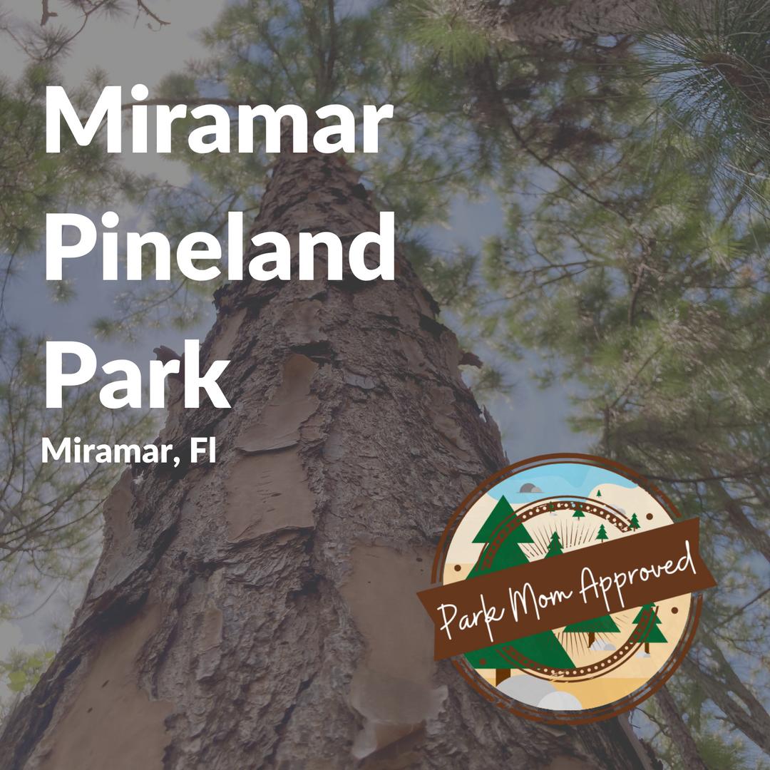Miramar Pineland Park