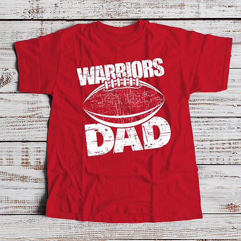 Warriors Dad Tee - Available in 3 colors!