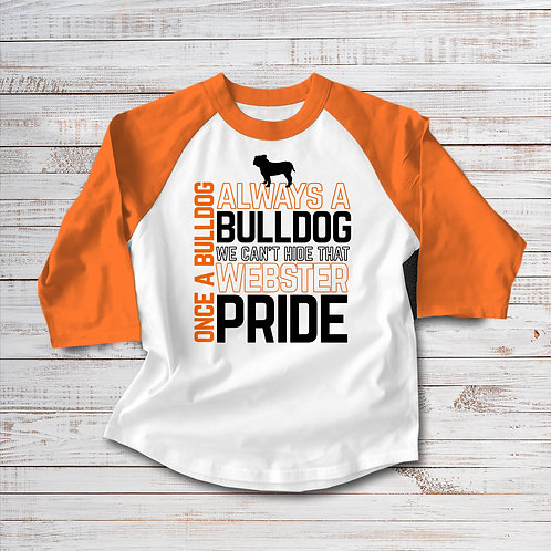 Always A Bulldog 3/4 Raglan Sleeve T-shirt