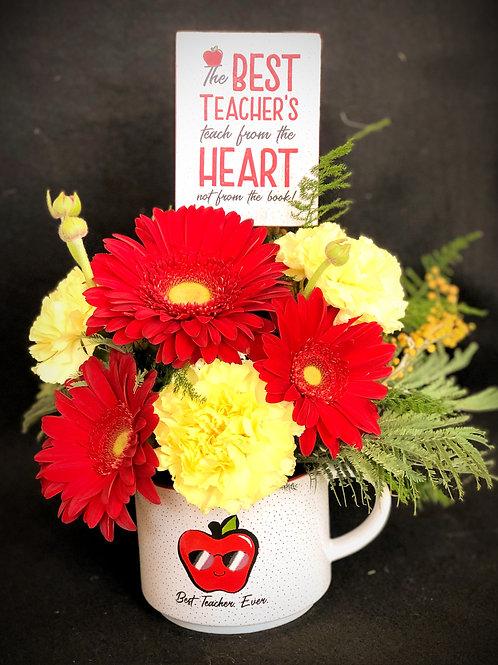 The Best Teacher.... Floral Arrangment