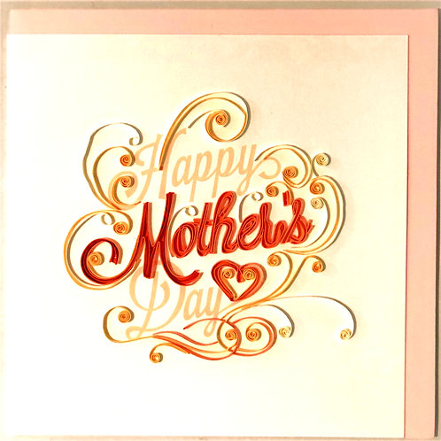 Quilling Card - Mother's Day