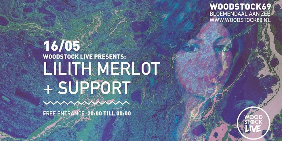 Woodstock Live: Lilith Merlot