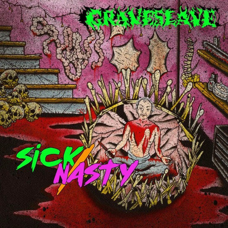 News: GRAVESLAVE new album 'Sick/Nasty' out now!