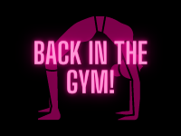 Back to the gym and competition time!