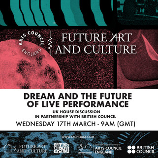 Dream and The Future Of Live Performance Discission at SXSW Online 2021
