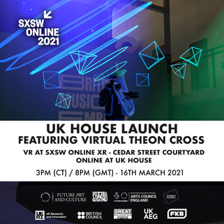 UK House Launch at SXSW Online 2021