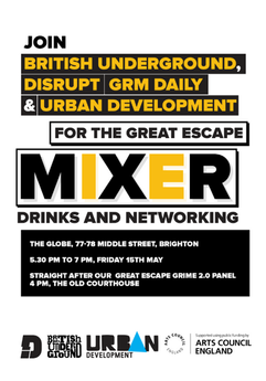 British Underground, Disrupt, GRM Daily and Urban Development Mixer