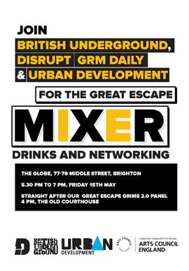 British Underground, Disrupt, GRM Daily and Urban Development Mixer