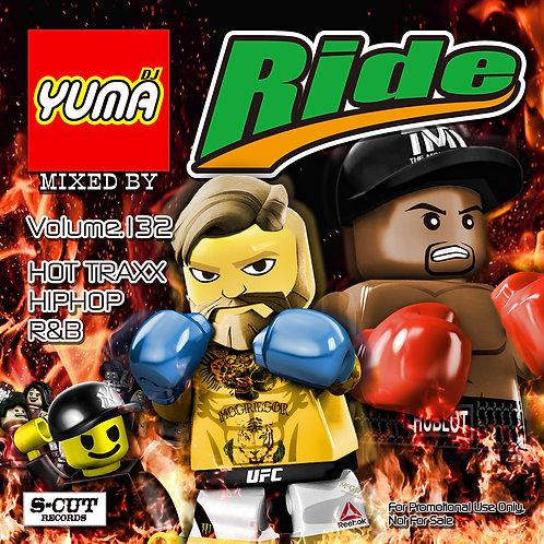 """DJ YUMA MIXCD """"Ride"""" vol.132"""