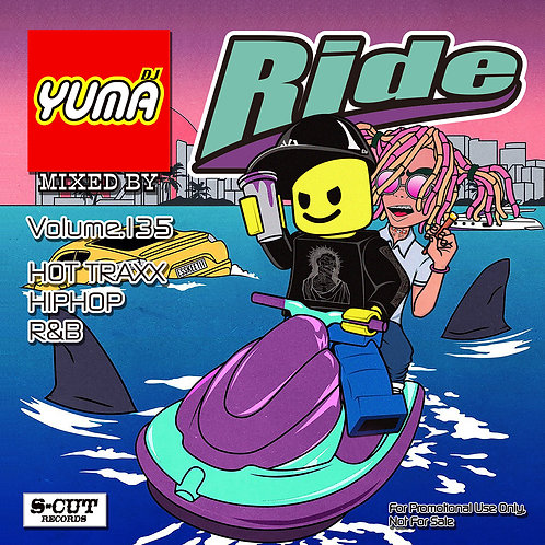 DJ Yuma Ride Vol.135