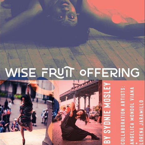 Wise Fruit Offering with Sydnie Mosley