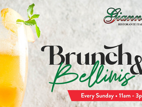 BRUNCH & BELLINIS at Gianni's Ristorante Italiano! New Brunch menu for the month of May!