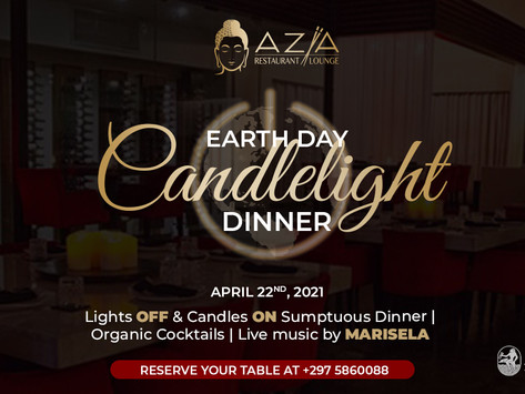 Lights off, Candles on! Earth Day Candlelight Dinner at Azia Restaurant & Lounge 6PM-9PM