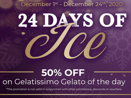 𝟐𝟒 𝐃𝐀𝐘𝐒 𝐎𝐅 𝐈𝐂𝐄 with Gelatissimo! 𝟓𝟎% OFF Gelato of the day till December 24th! 📢📢📢