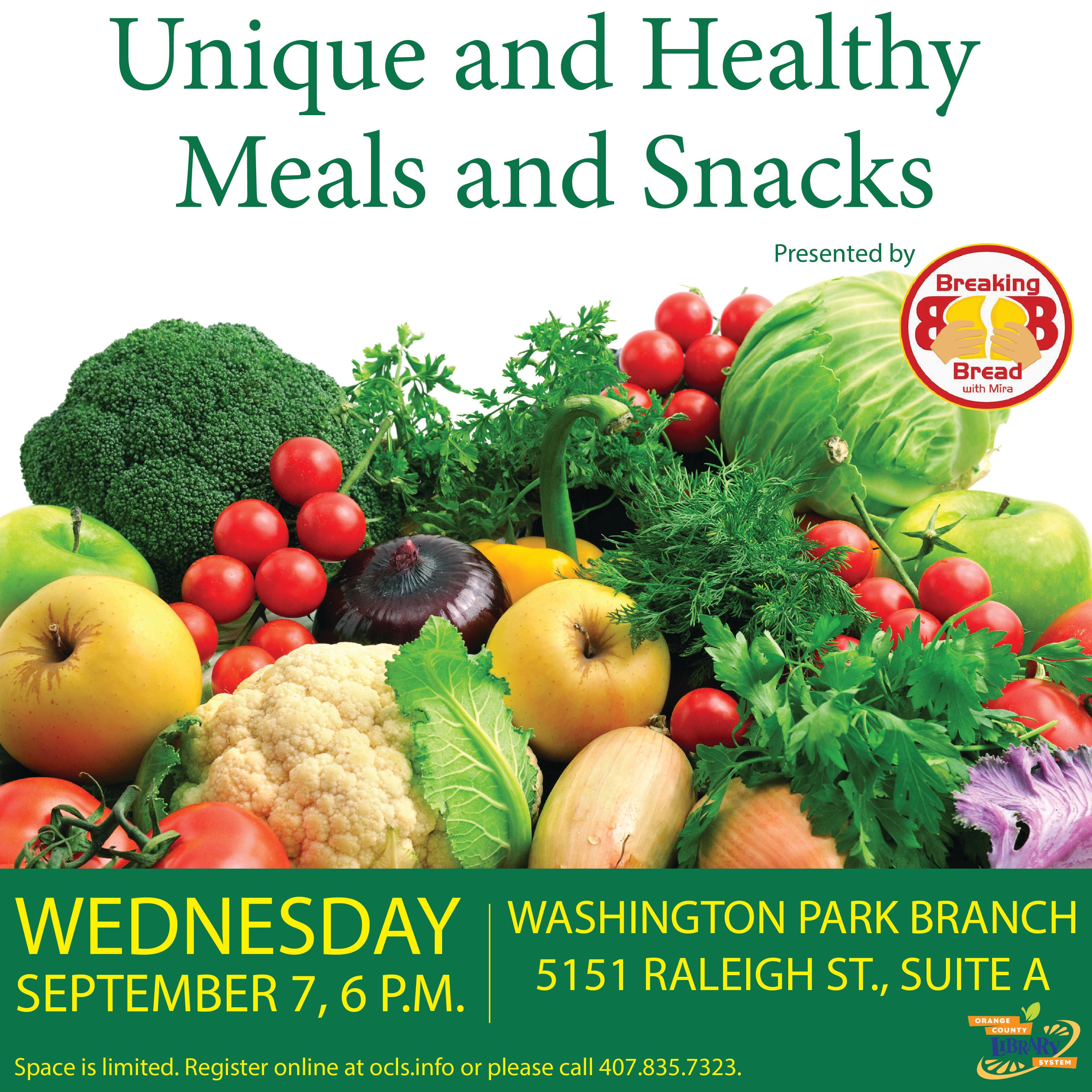 Unique and Healthy Meals and Snacks Washington Park 9-8-16 social media-01