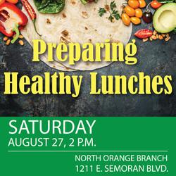 Preparing Healthy Lunches 8-27-16 North Orange social media-01