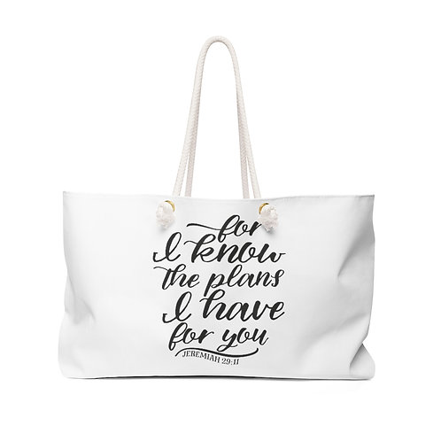 I know the plans...Weekender Bag