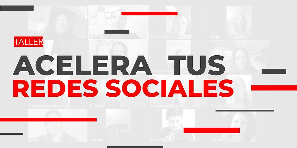 Taller - Acelera tus redes sociales 💻