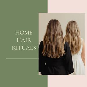 home hair rituals