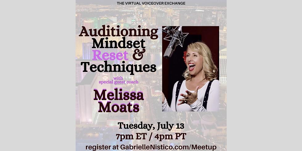 Auditioning Mindset Reset ( & Techniques) w/ Melissa Moats