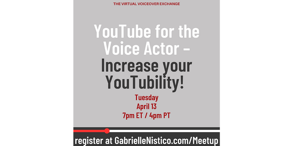 YouTube for the Voice Actor – Increase your YouTubility!