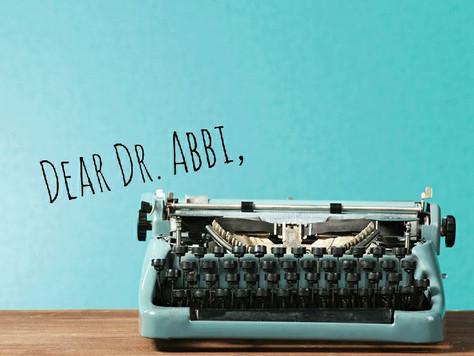 Ask Dr. Abbi