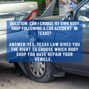 Can I Choose My Own Body Shop Following A Car Accident in Texas?