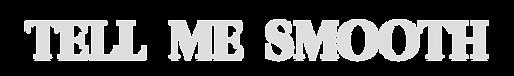 Tell Me Smooth logo