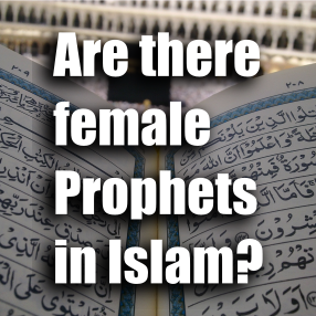"Article ""Are There Female Prophets in Islam?"""