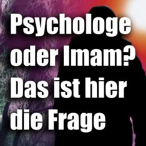 """Artikel """"Psychologe oder Imam - Das ist hier die Frage"""""""
