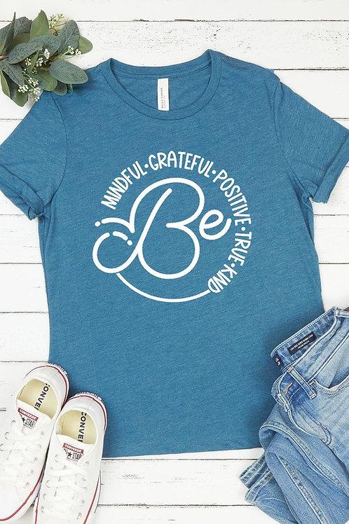 Be Mindful Grateful Positive True Kind Cotton Tee - Heather Teal
