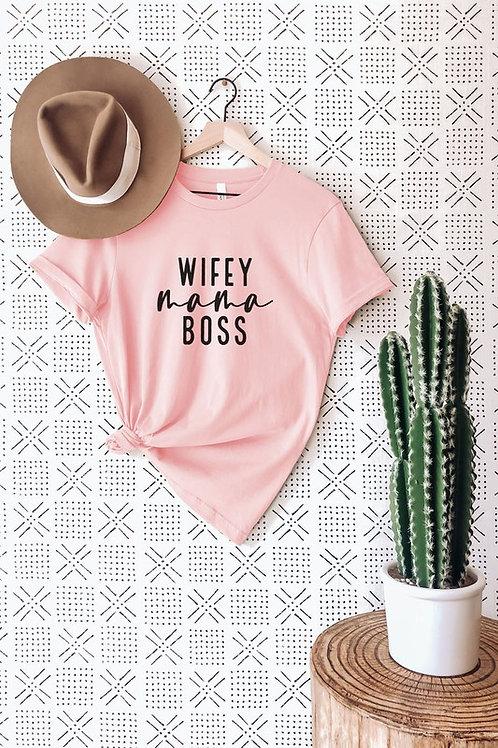 Wifey Mama Boss Womens Cotton Tee - Pink