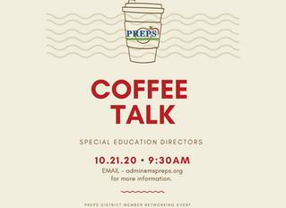 PREPS COFFEE TALK FOR SPED DIRECTORS