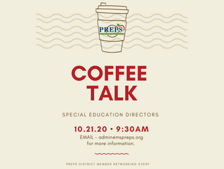 PREPS COFFEE TALK FOR SPED DIRECTORS