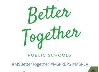 MS Public Schools are Better Together #PREPS #PublicSchools #MSREA #MSBetterTogether