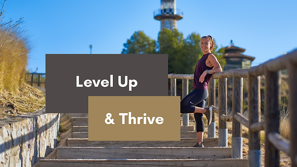 Cover FB Group Level Up and Thrive.png
