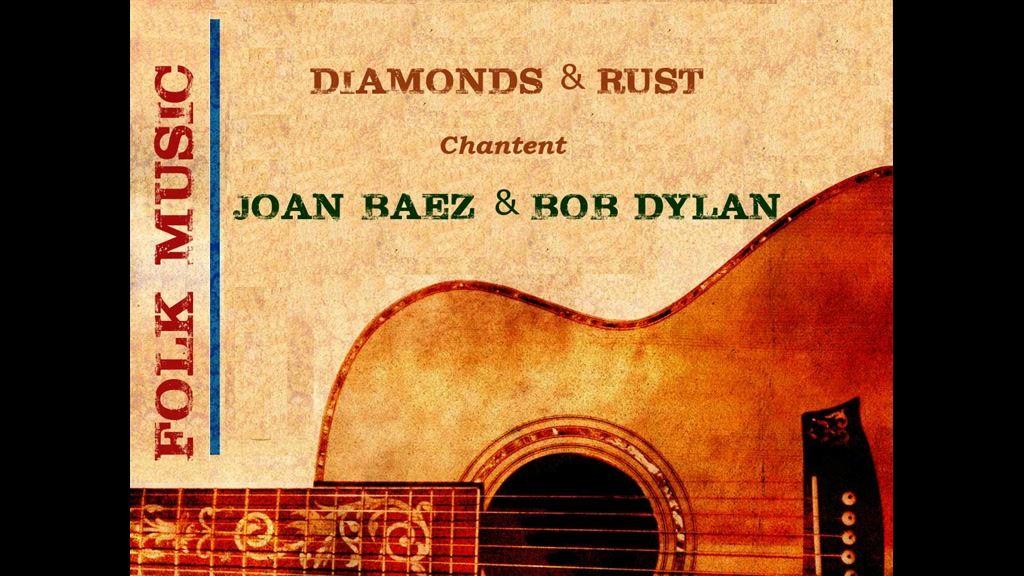 Folk - chansons de Bob Dylan et Joan Baez par Diamonds & Rust