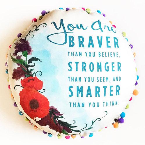 You are brave- Rainbow pom pom decorative pillow