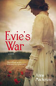 Evie's War by Anna Mackenzie, WWI fiction, cover