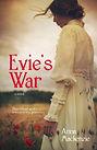 Evie's War by Anna Mackenzie, WWI fiction, cover