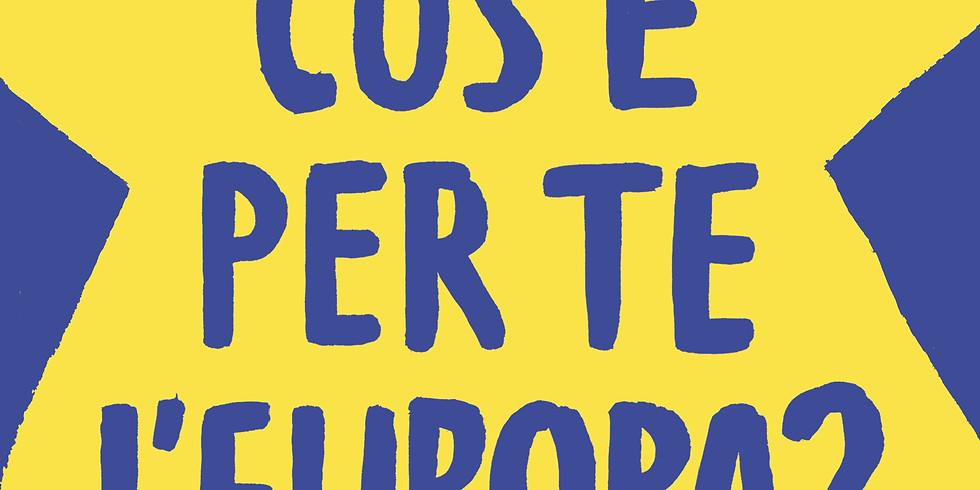 """Virginia Volpi presenta """"Cos'è per te l'Europa?"""""""