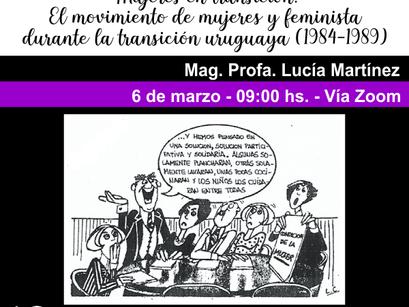Mujeres en transición. El movimiento de mujeres y feminista durante la transición uruguaya (1984-198