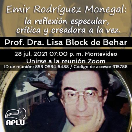 Emir Rodríguez Monegal: la reflexión especular, crítica y creadora a la vez.