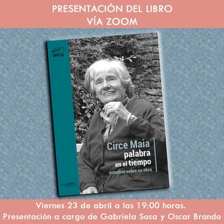 Presentación del libro: Circe Maia, palabra en el tiempo. Estudios sobre su obra.