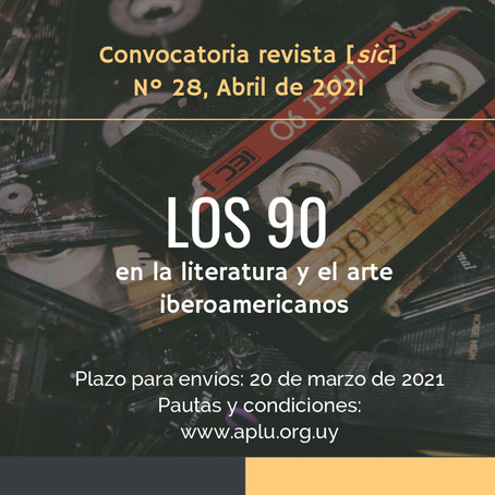 Convocatoria Revista [sic] #28 - Abril 2021