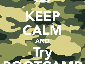 Keep Calm and Try Boot Camp