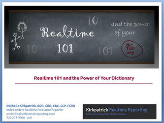 Realtime 101 and the Power of Your Dictionary