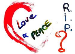 LOVE&PEACE RIP